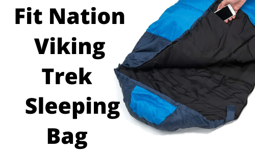 Fit Nation Viking Trek 350x Sleeping Bag Review