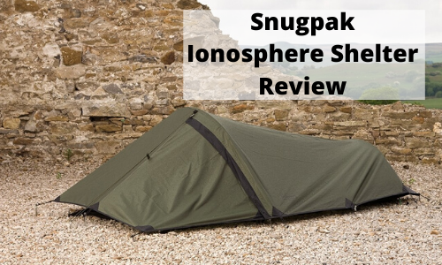 Snugpak Ionosphere Shelter Review