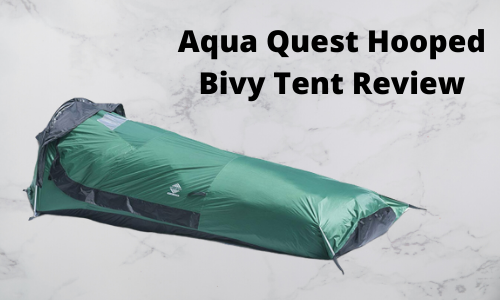 Aqua Quest Hooped Bivy Tent Review