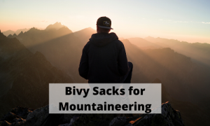 Best Bivy Sacks for Mountaineering