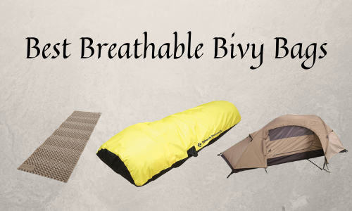 Best Breathable Bivy Bags